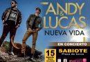 FERIA DE SABIOTE 2020: Andy & Lucas actuarán como preludio a las fiestas de la villa